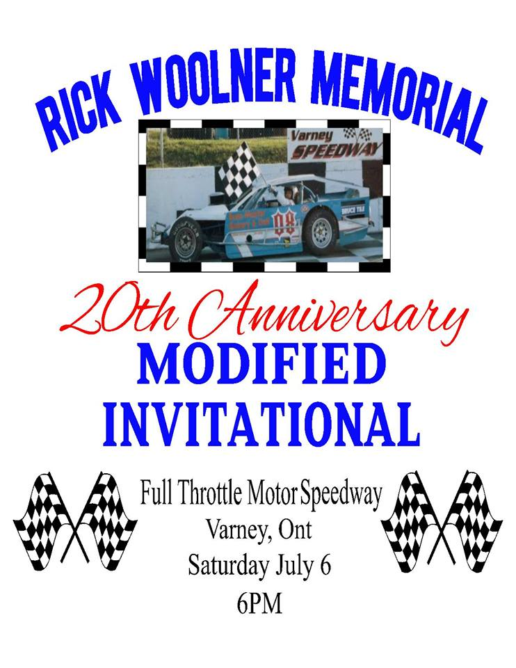 Rick Woolner Memorial July 6th Full Throttle Motor Speedway